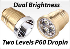 Now features two (dual) stage brightness level dropin for SF and 18650 hosts